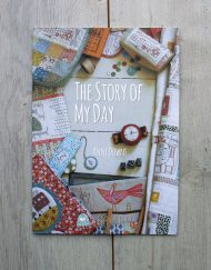 Libro de patchwork The Story of my Day de Anni Downs